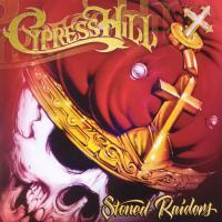 Cypress Hill - 2001 - Stoned Raiders