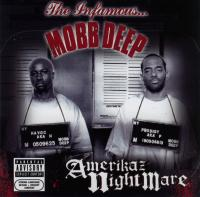 Mobb Deep - 2004 - Amerikaz Nightmare
