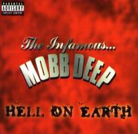 Mobb Deep - 1996 - Hell On Earth