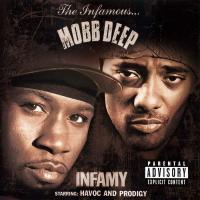 Mobb Deep - 2001 - Infamy
