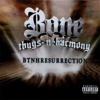 Bone Thugs-N-Harmony - 2000 - BTNHResurrection