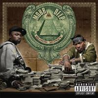 Mobb Deep - 2006 - Blood Money