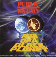 Public Enemy - 1990 - Fear Of A Black Planet