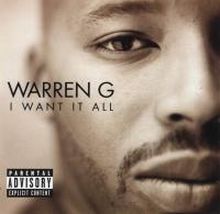 Warren G - 1999 - I Want It All