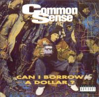 Common - 1992 - Can I Borrow A Dollar?
