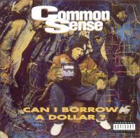 Common - 1992 - Can I Borrow A Dollar?