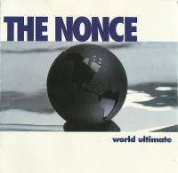 The Nonce - 1995 - World Ultimate (Front Cover)