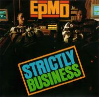 EPMD - 1988 - Strictly Business