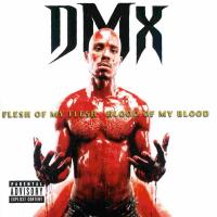 DMX - 1998 - Flesh Of My Flesh Blood Of My Blood