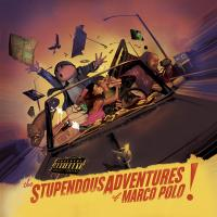 - The Stupendous Adventures Of Marco Polo