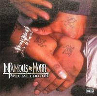 Infamous Mobb - 2002 - Special Edition