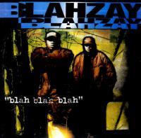 Blahzay Blahzay - 1996 - Blah, Blah, Blah