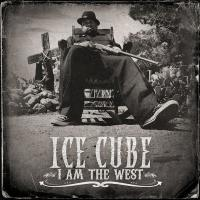 Ice Cube - 2010 - I Am The West