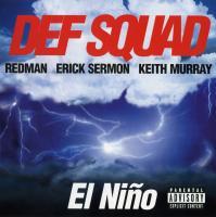 Def Squad - 1998 - El Nino