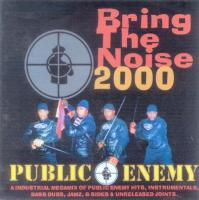 Public Enemy - 1998 - Bring The Noise 2000