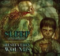 Sleep - 2009 - Hesitation Wounds