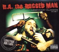 R.A. The Rugged Man - 2009 - Legendary Classics Volume 1