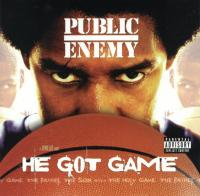Public Enemy - 1998 - He Got Game