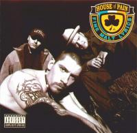 House Of Pain - 1992 - Fine Malt Lyrics
