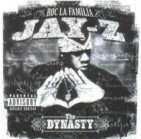 Jay-Z -  - The Dynasty Roc La Familia