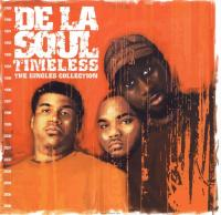 De La Soul - 2003 - Timeless. The Singles Collection