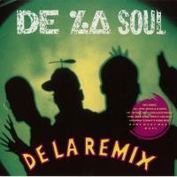 De La Soul - 1992 - De La Remix