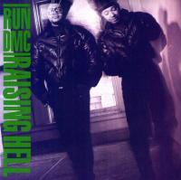 Run-DMC - 1986 - Raising Hell