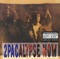 2Pac - 1991 - 2pacalypse Now