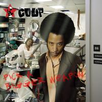 The Coup - 2006 - Pick A Bigger Weapon