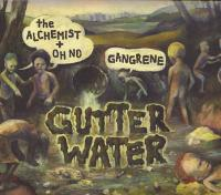 Gangrene - 2010 - Gutter Water