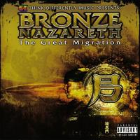 Bronze Nazareth - 2006 - The Great Migration
