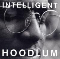Channel Live - Intelligent Hoodlum