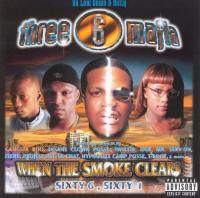Three 6 Mafia -  - When The Smoke Clears