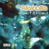 Tha Alkaholiks - 1995 - Coast II Coast