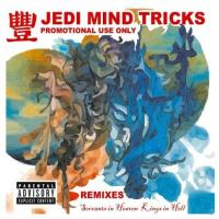 Jedi Mind Tricks - 2006 - Servants In Heaven, Kings In Hell (Remixes)