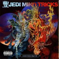 Jedi Mind Tricks - 2006 - Servants In Heaven, Kings In Hell (Deluxe Edition)