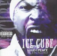 Ice Cube - 2000 - War & Peace Vol. 2 (The Peace Disc)