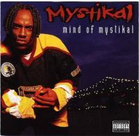 Mystikal - 1996 - Mind Of Mystikal