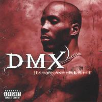DMX - 1998 - It's Dark And Hell Is Hot