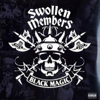 Swollen Members - 2006 - Black Magic