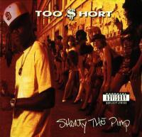 Too $hort - 1992 - Shorty The Pimp
