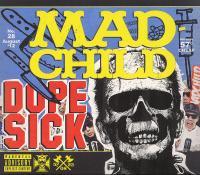 Madchild - 2012 - Dope Sick