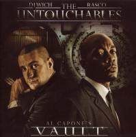 DJ Wich & Rasco - 2010 - The Untouchables: Al Capone's Vault