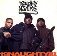 Naughty By Nature - 1993 - 19 Naughty III
