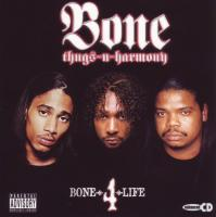 Bone Thugs-N-Harmony - 2005 - Bone-4-Life