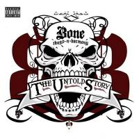 Bone Thugs-N-Harmony - 2009 - The Untold Story