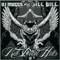 DJ Muggs & Ill Bill - 2010 - Kill Devil Hills (Front Cover)