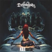 Demigodz - 2013 - KILLmatic (Front Cover)