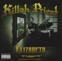 Killah Priest - 2009 - Elizabeth