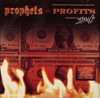 Prophets Vs. Profits
